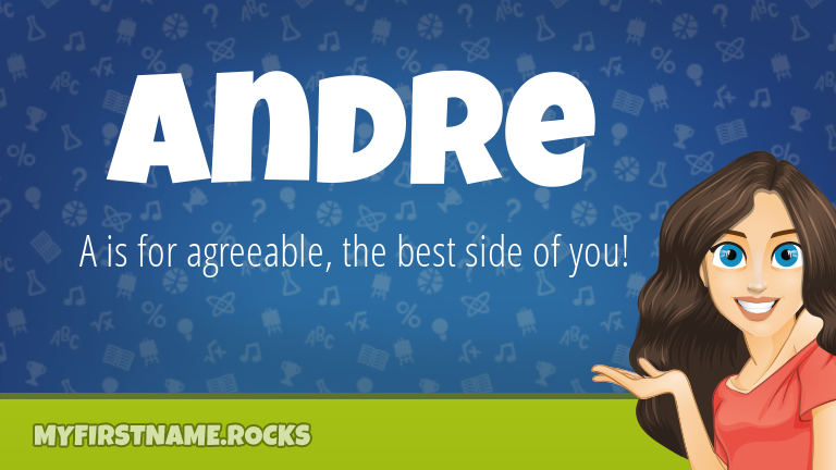 Andre First Name Personality & Popularity