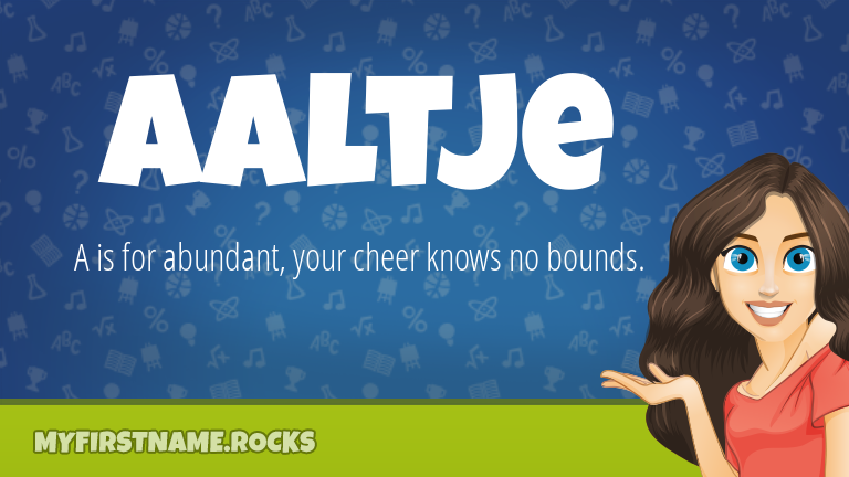 My First Name Aaltje Rocks!