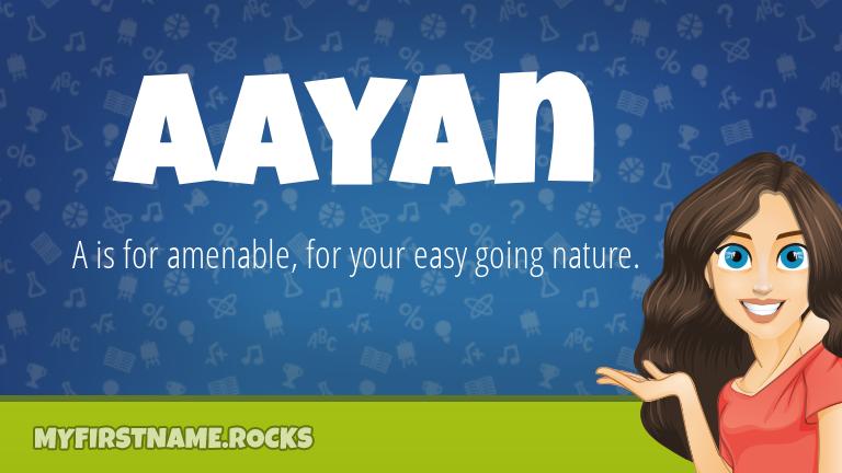 My First Name Aayan Rocks!