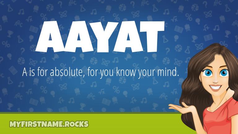 My First Name Aayat Rocks!
