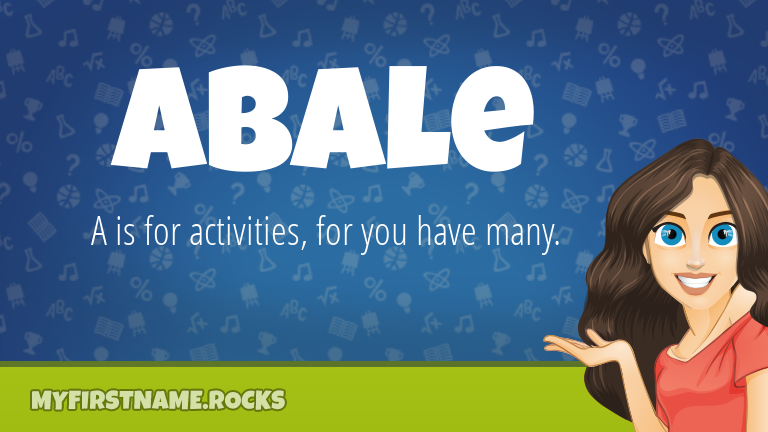 My First Name Abale Rocks!