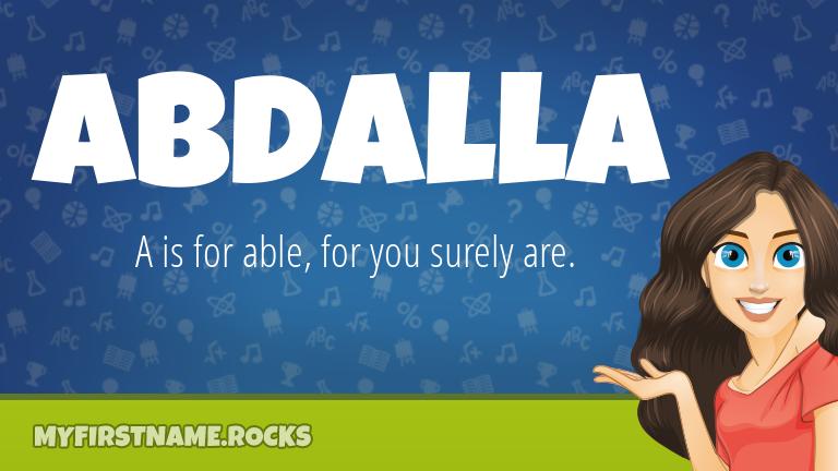 My First Name Abdalla Rocks!