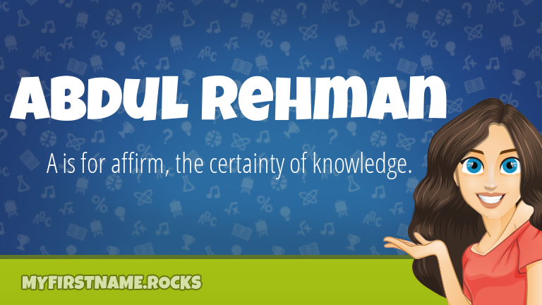 My First Name Abdul Rehman Rocks!