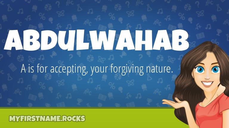 My First Name Abdulwahab Rocks!