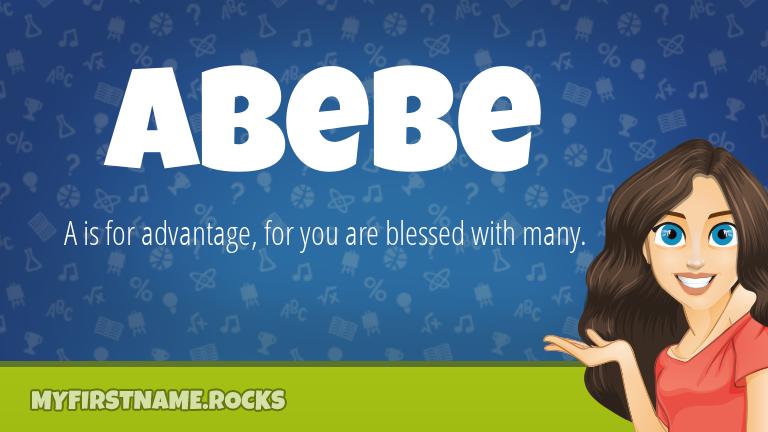 My First Name Abebe Rocks!