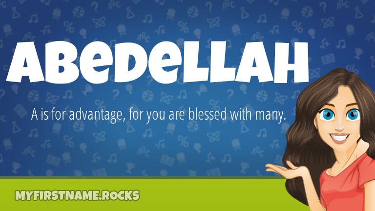 My First Name Abedellah Rocks!