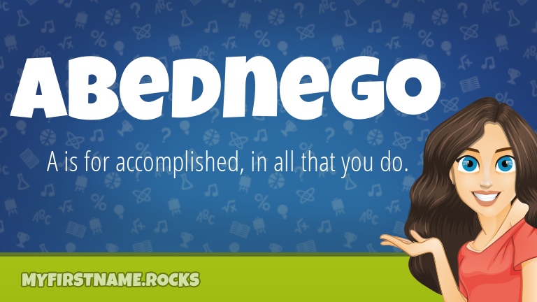 My First Name Abednego Rocks!