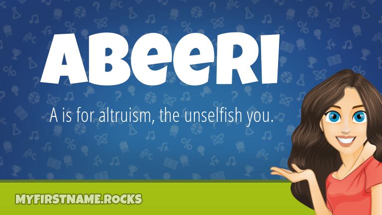 My First Name Abeeri Rocks!