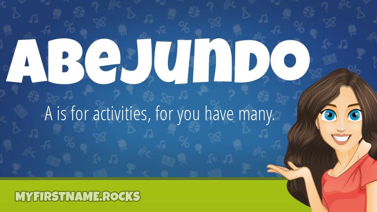 My First Name Abejundo Rocks!