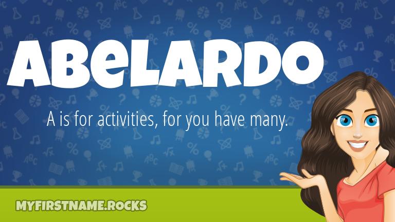 My First Name Abelardo Rocks!