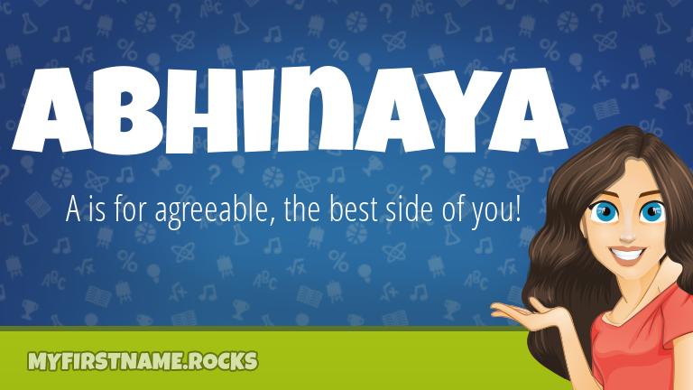 My First Name Abhinaya Rocks!