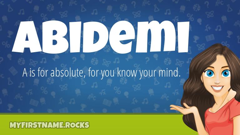 My First Name Abidemi Rocks!