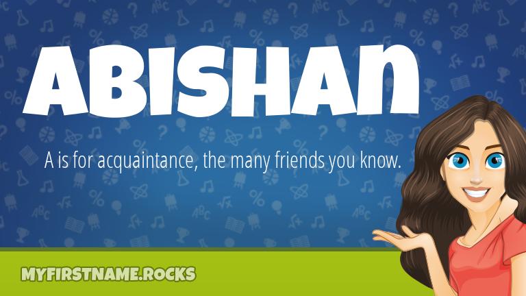 My First Name Abishan Rocks!