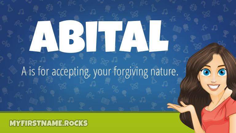My First Name Abital Rocks!