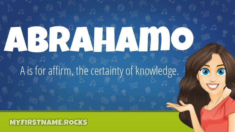 My First Name Abrahamo Rocks!
