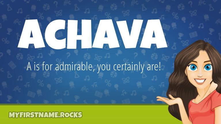 My First Name Achava Rocks!