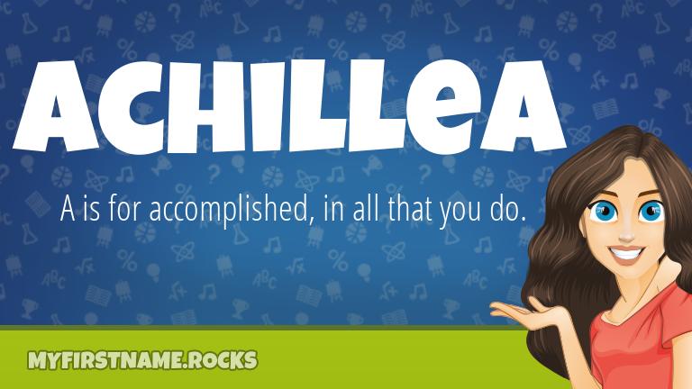 My First Name Achillea Rocks!