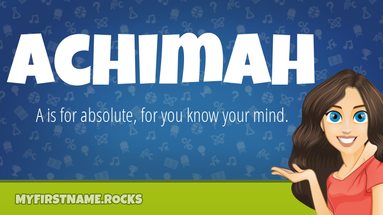 My First Name Achimah Rocks!