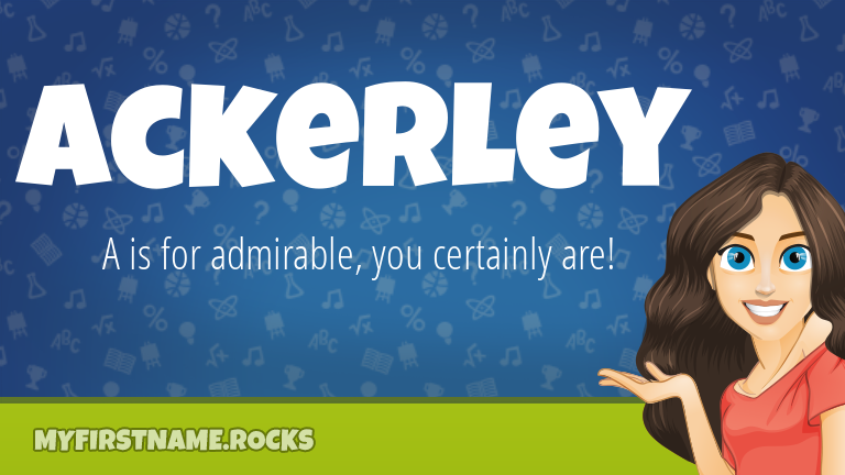 My First Name Ackerley Rocks!