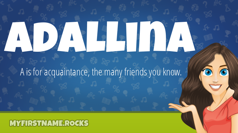 My First Name Adallina Rocks!