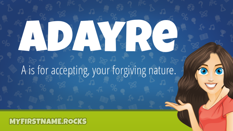 My First Name Adayre Rocks!