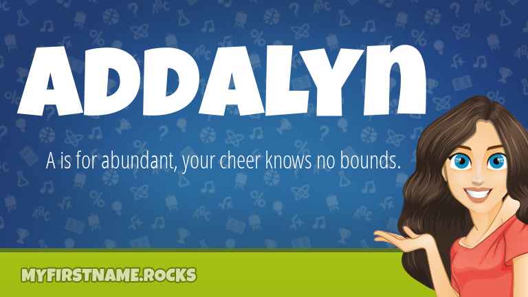 My First Name Addalyn Rocks!
