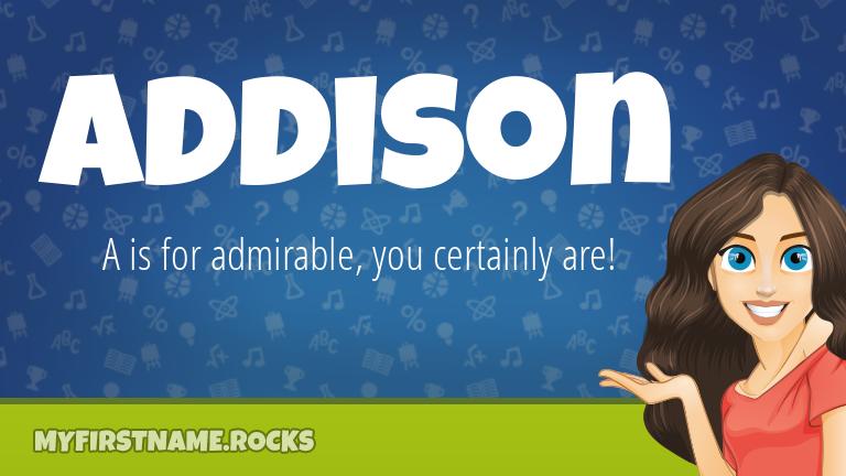 My First Name Addison Rocks!