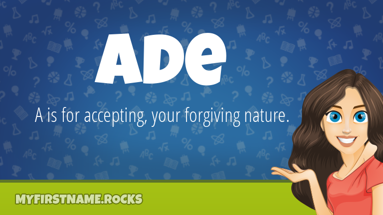My First Name Ade Rocks!