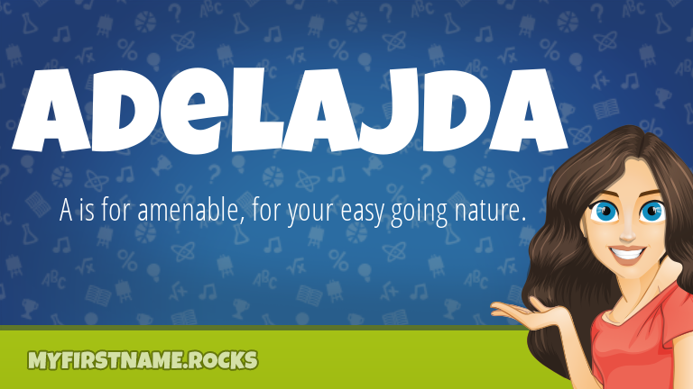 My First Name Adelajda Rocks!