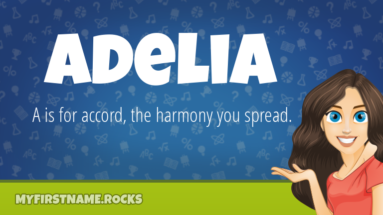 My First Name Adelia Rocks!