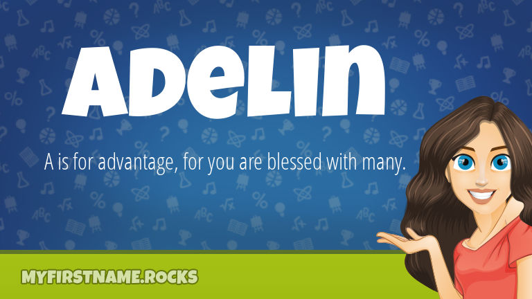 My First Name Adelin Rocks!