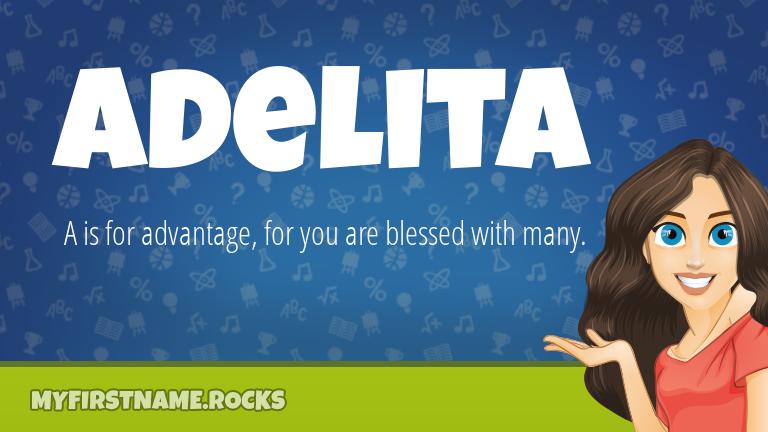 My First Name Adelita Rocks!
