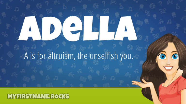 My First Name Adella Rocks!