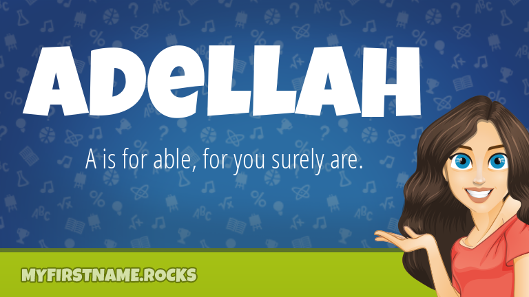 My First Name Adellah Rocks!