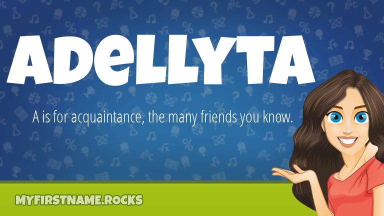 My First Name Adellyta Rocks!