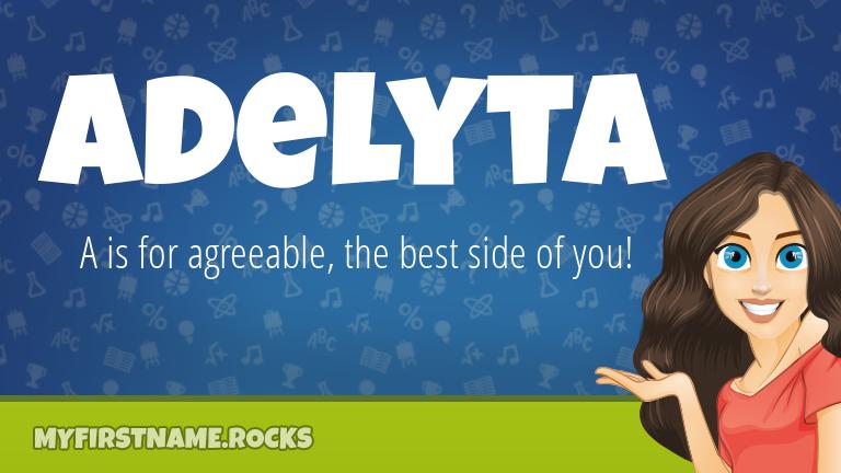 My First Name Adelyta Rocks!