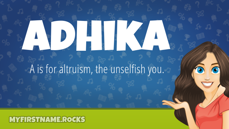 My First Name Adhika Rocks!