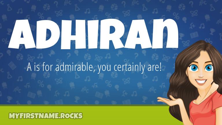 My First Name Adhiran Rocks!