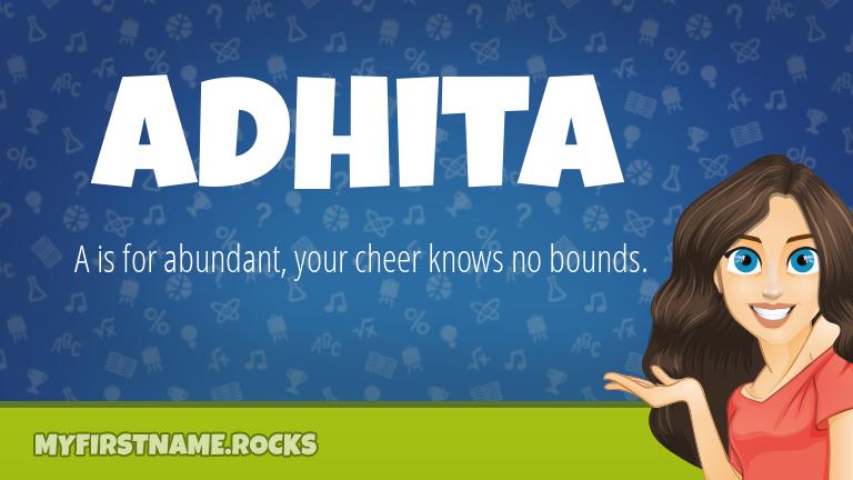 My First Name Adhita Rocks!