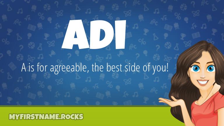 My First Name Adi Rocks!