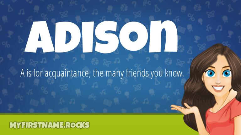 My First Name Adison Rocks!