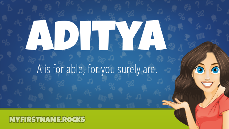 My First Name Aditya Rocks!