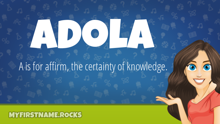 My First Name Adola Rocks!
