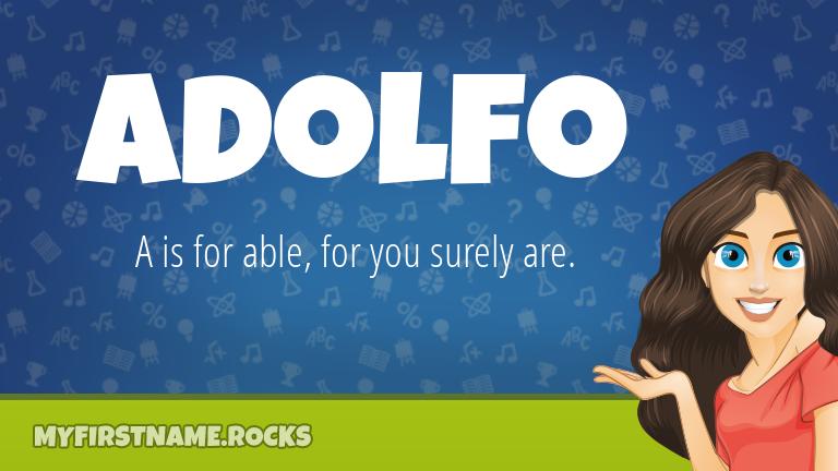 My First Name Adolfo Rocks!