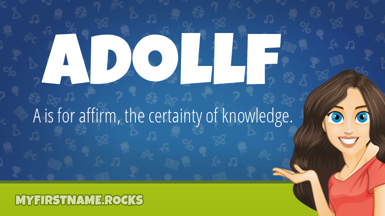 My First Name Adollf Rocks!