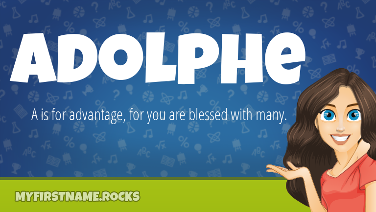 My First Name Adolphe Rocks!