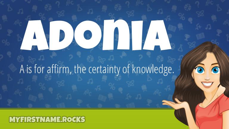 My First Name Adonia Rocks!