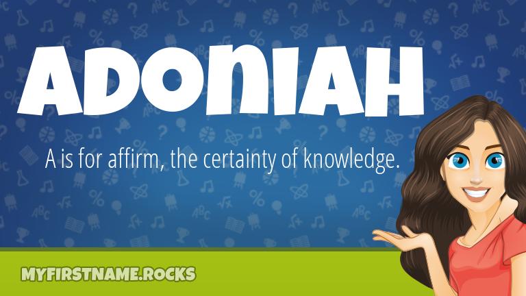 My First Name Adoniah Rocks!
