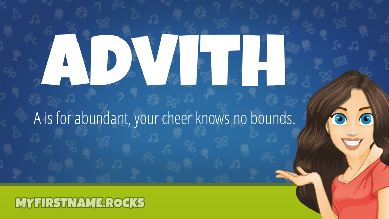 My First Name Advith Rocks!