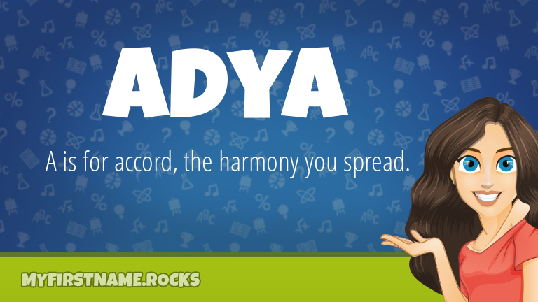 My First Name Adya Rocks!